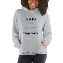 Load image into Gallery viewer, Moms The Original Entrepreneurs Hoodie