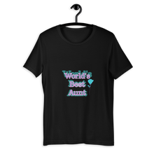 Load image into Gallery viewer, World's Best Aunt Unisex T-Shirt, Best Aunt Ever, Aunt Gift, Aunt Tshirt, Aunt Shirt, Gift For Aunt, Aunt Outfit, Favorite Aunt, My Aunt Rocks