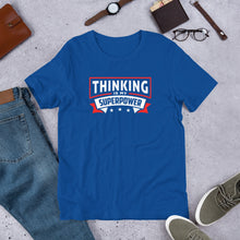 Load image into Gallery viewer, Thinking Is My Superpower Short-Sleeve Unisex T-shirt, Thinking Is Fun, SuperPower Thoughts, Full Thought Life, Mind Challenges, Great Gift