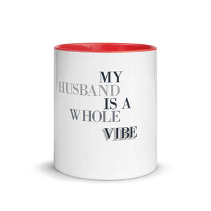 My Husband Is A Whole Vibe Mug with Color Inside, Great Wife Gift, Mugdom, Gift For Wife, Good Vibes, Husband Vibes