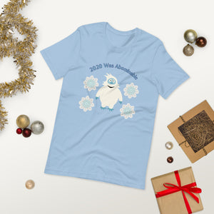 2020 Was Abominable Short-Sleeve Unisex T-shirt, Funny Christmas Shirt, Christmas T-shirt, Quarantine Tee