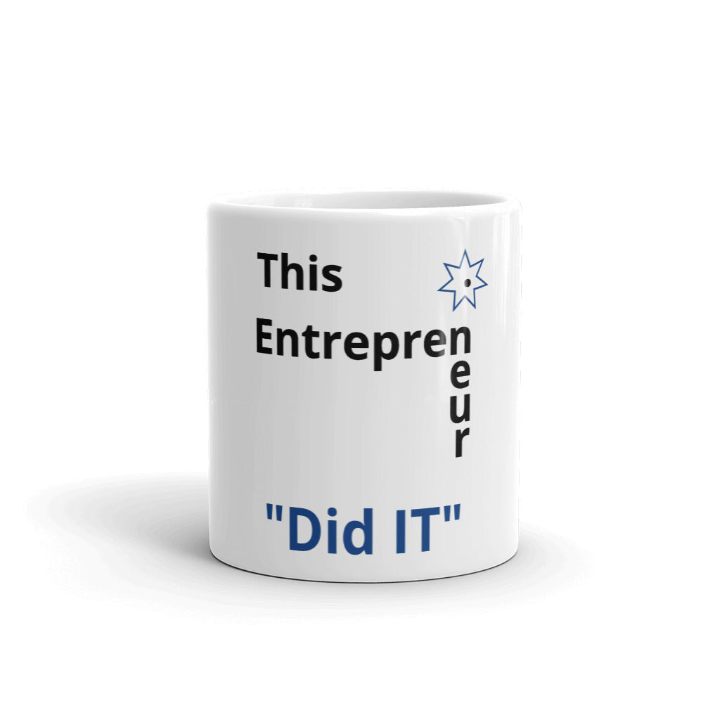 This Entrepreneur Did IT (Mug) - E2 Express