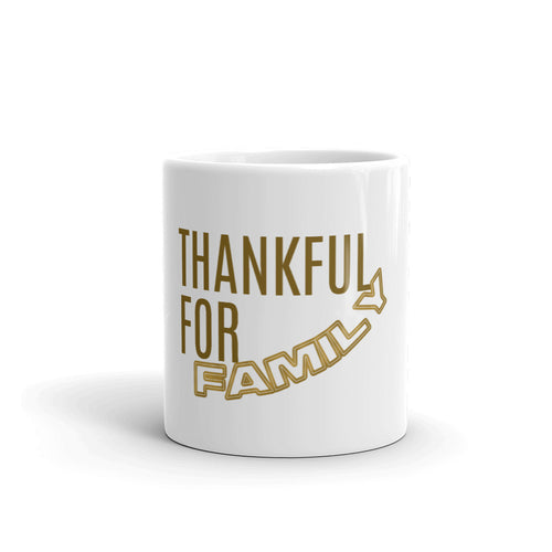 Thankful For FAMILY Mug, Thankful Mug, Mugdom, Thankful Heart, Season of Thankfulness, Mug Love