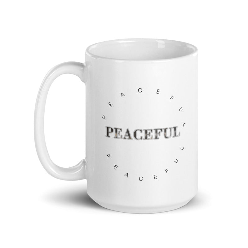 Peaceful Mug, peaceful Inspirational Mug, Positive Quote Mug For Women, Mug That Warm The Heart