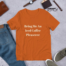 Load image into Gallery viewer, Bring me an iced coffee t shirt, iced coffee lover tshirt, coffee sweatshirt, coffee tshirt, iced coffee crewneck