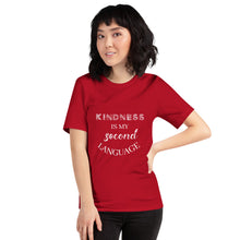 Load image into Gallery viewer, Gift For Her Kindness Is My Second Language Short-Sleeve Unisex T-Shirt