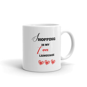 Christmas Gift For Her Mug Shopping Is My Love Language Happy Shopper