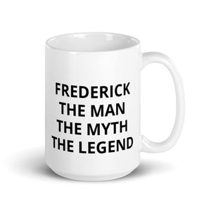 Personalized Gift For Him Mug, The Man The Myth The Legend