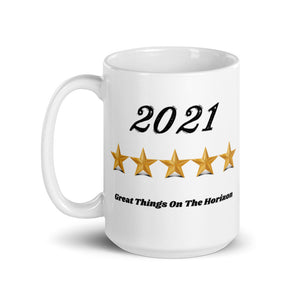 New Year Gift For Her Gift For Him Mug 2021 Great Things On The Horizon
