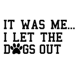 Dogs Out Decal