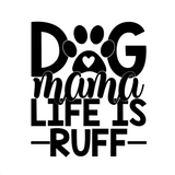 Dog Mum Life Decal
