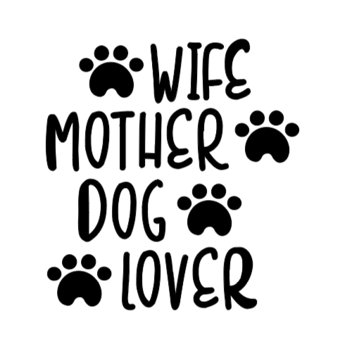 Wife Mother Dog Lover Decal