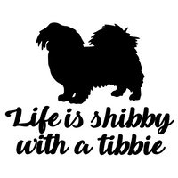 Life is shibby with a tibbie Decal