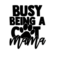 Busy Being a Cat Mama Decal