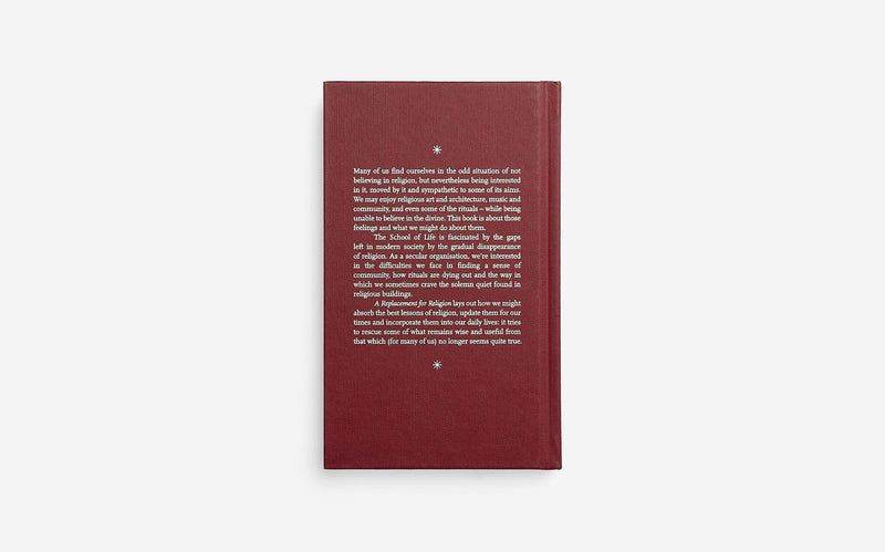 Back cover of A replacement for religion, a book by the school of life that takes the best of different religions and adapts it to use in modern times