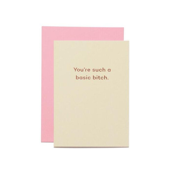 Basic Bitch Greetings Card