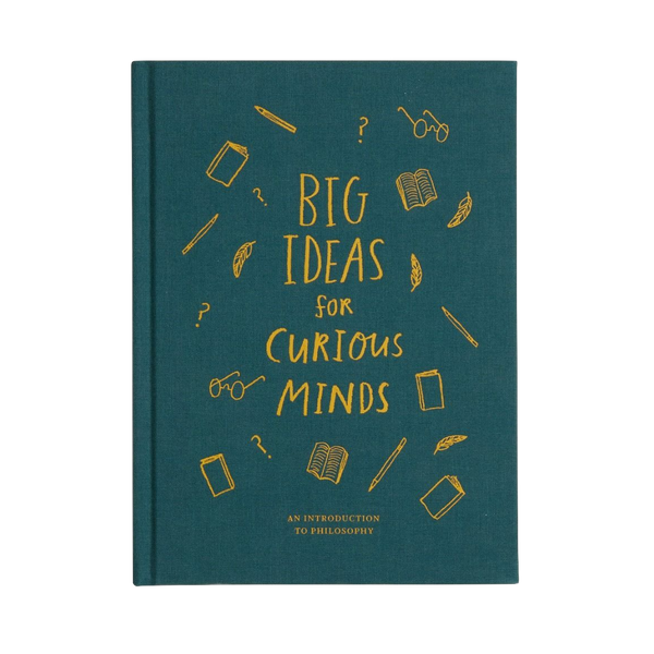 Cover of Big ideas for Curious Minds, a book that introduces philosophy to children and develop their great instinct for the future