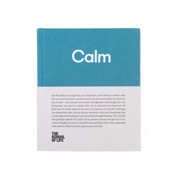 Picture of Calm, a book by The School of Life that gives you the tools to practice the skill of remaining calm