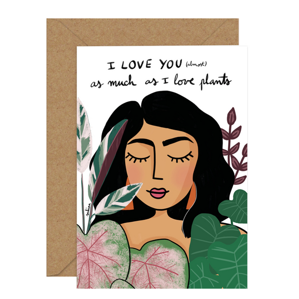 Illustrated Diversity / Feminist Greeting Card by Sakina Saidi 'I love you (almost) as much as I love plants!' | Available at Cuemars London