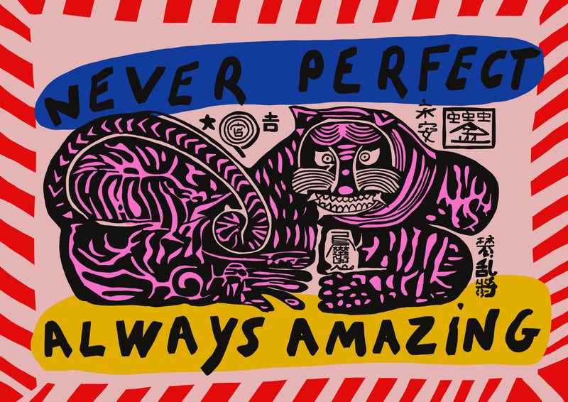 picture of never perfect, always amazing motivational print by London based design studio Goodbond