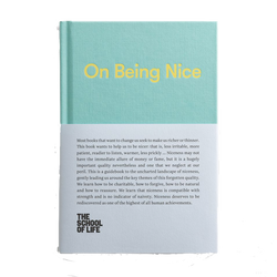 Front Cover of On Being Nice book by the School of Life helping us rediscover such an important quality