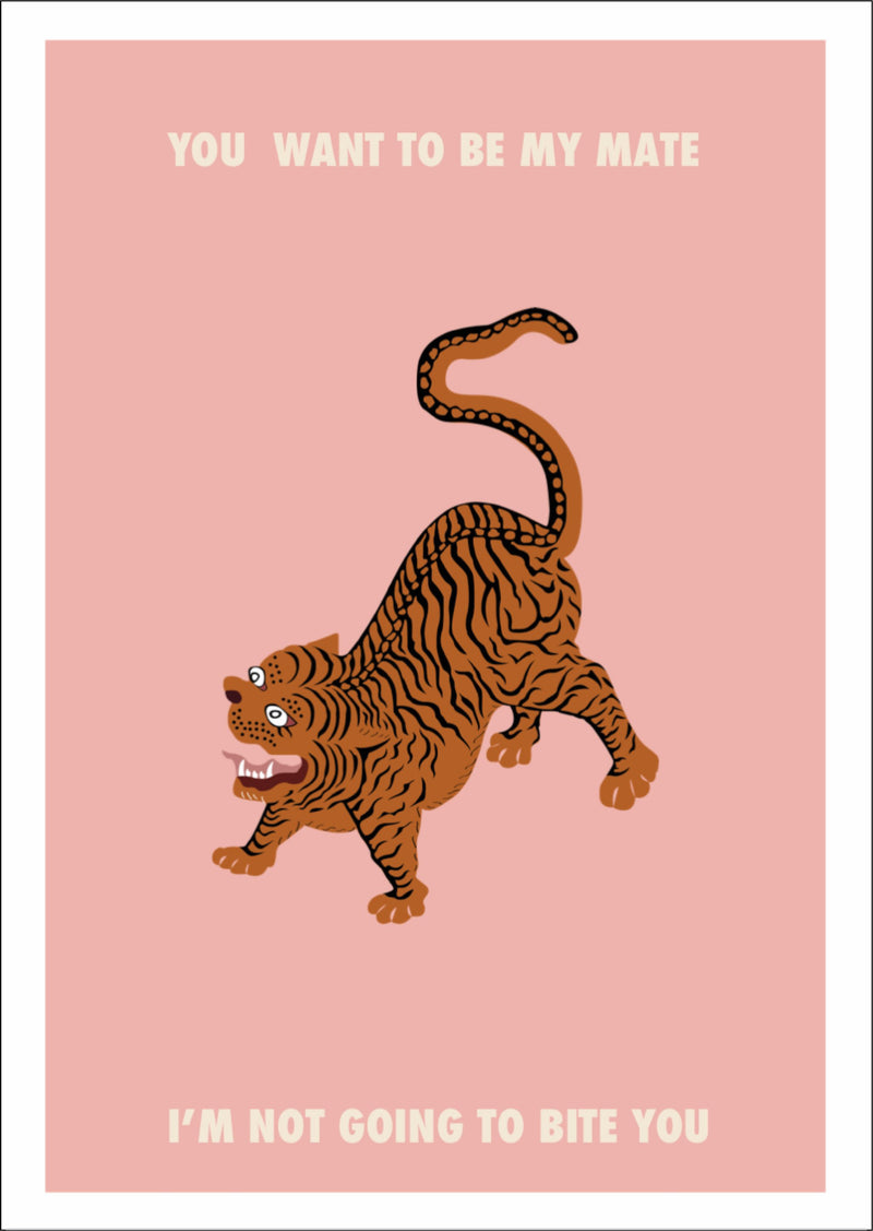 Picture of Pink You Want to Be my mate I am not going to bite you print by London based design studio Goodbond