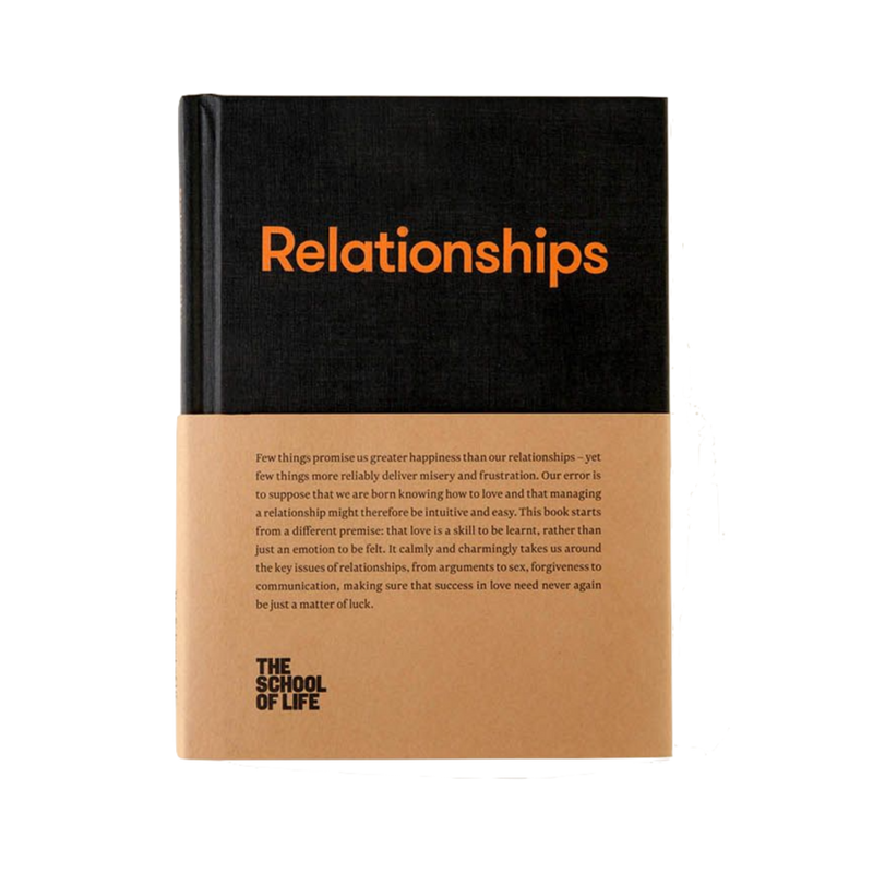 Relationships book cover by The School of Life which will help us understand how we really need to love others and ourselves