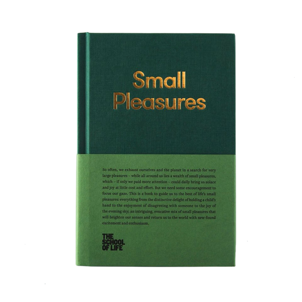 Picture of Small Pleasures, a book by The School of Life that will help you re-connect and enjoy the small pleasures of life