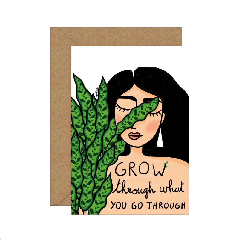 Grow Through What You Go Through | Sakina Saidi | Greeting Cards London