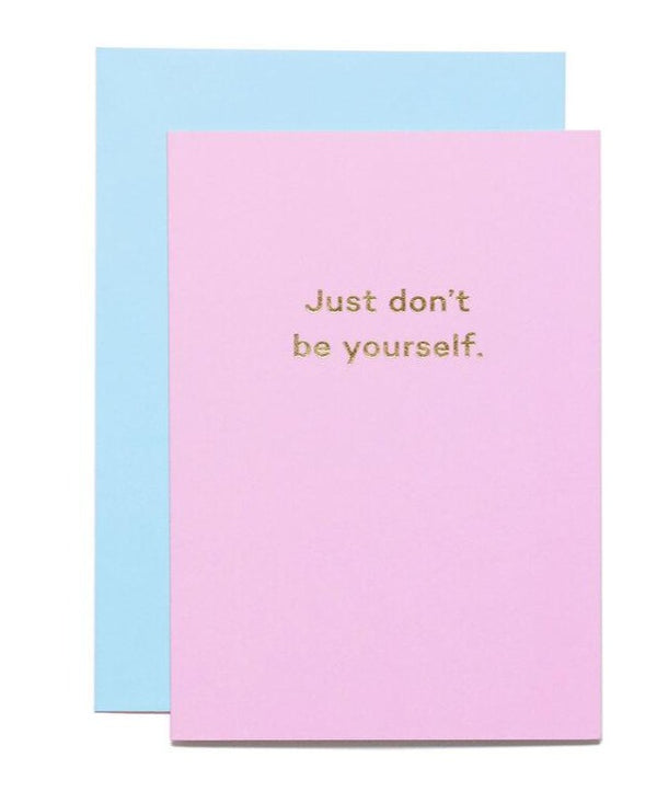 "Mean Mail ""Just don't be yourself"" greeting card with blue envelope."