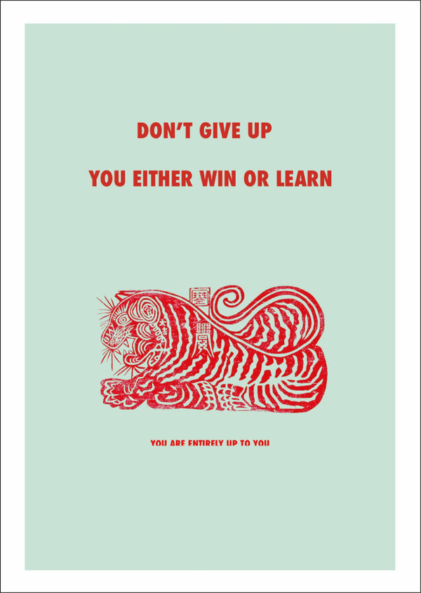 Picture of Don't Give Up motivational print inspired by a Tibetan Tiger that represents protection by Goodbond for Cuemars