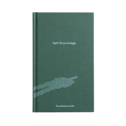 book cover of Self-knowledge by The School of Life, the perfect guide to understand who we are and make better decisions accordingly in our lives