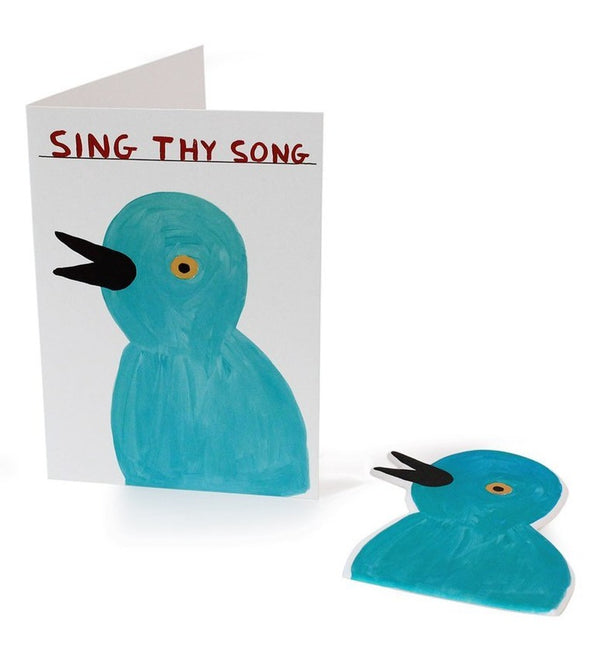 Sing Thy Song Greeting Card David Shrigley with eco-friendly foam sticker