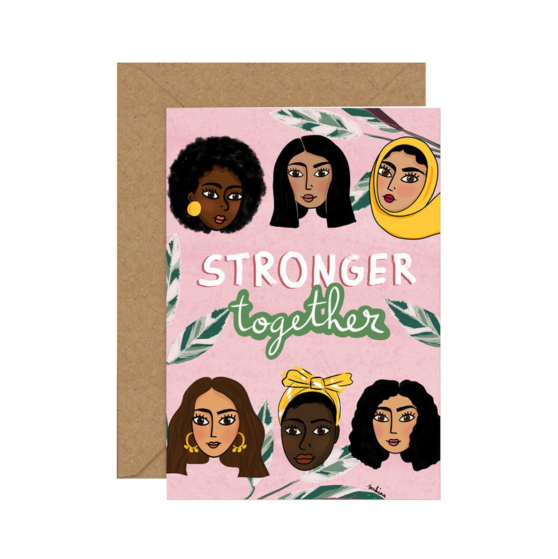 Illustrated Diversity / Feminist Greeting Card by Sakina Saidi 'Stronger Together' | Available at Cuemars London