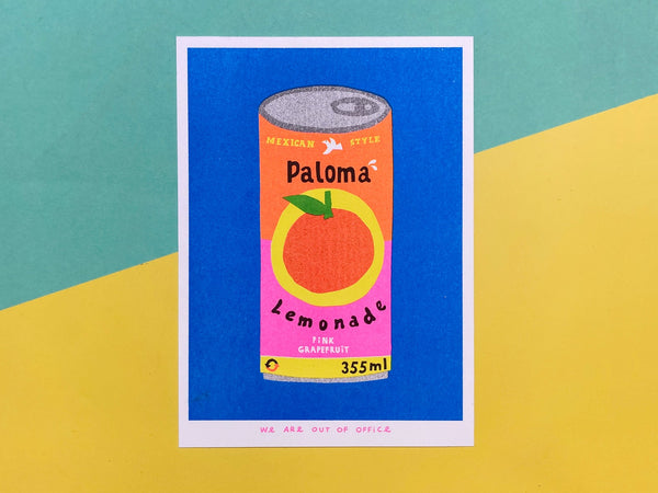 we are out of office - Paloma lemonade - neon risograph print