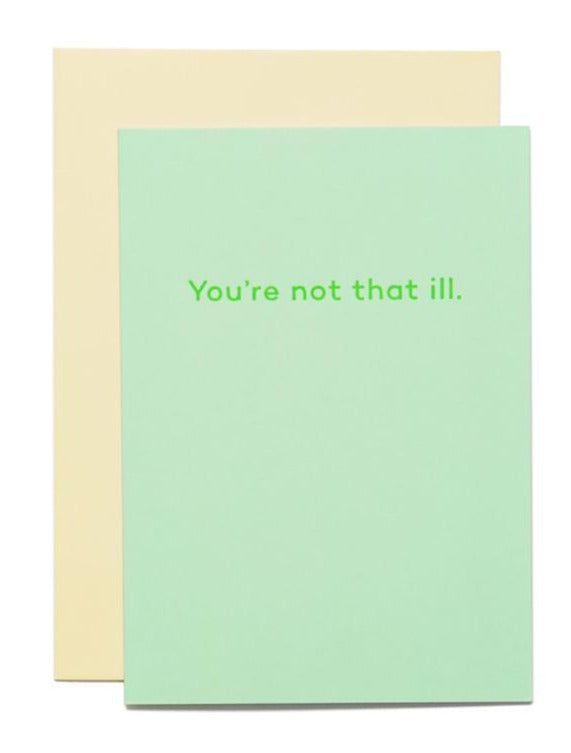 Product picture of Mean Mail greeting card 'Youre not that ill.'