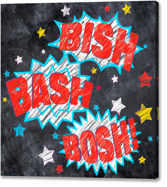 Bish Bash Bosh - British Slang Canvas Print