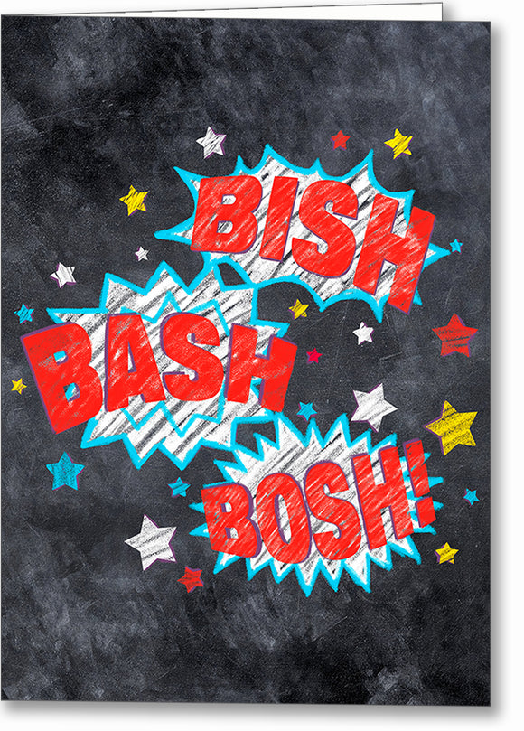 Bish Bash Bosh - British Slang Greeting Card