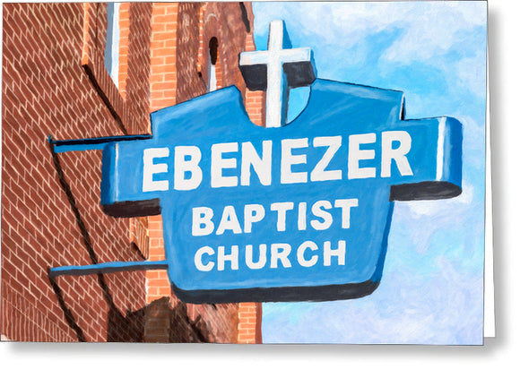 Historic Ebenezer Baptist Church - Sweet Auburn Greeting Card