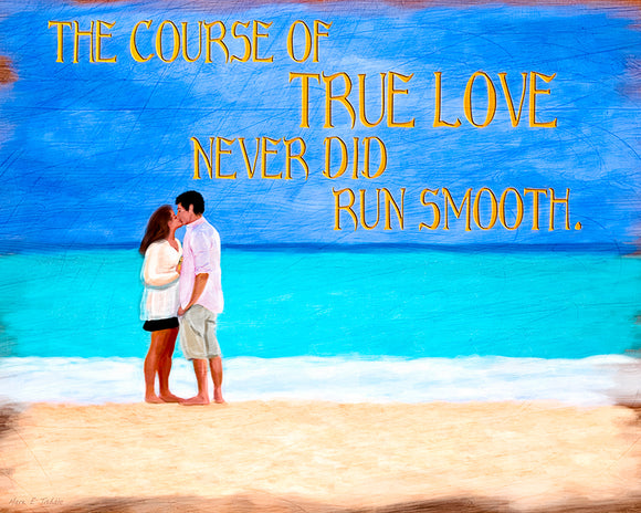 The Course of True Love - Shakespeare Quote Art Print
