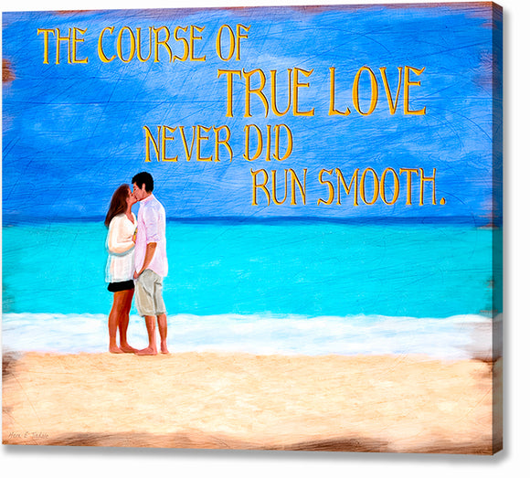 The Course of True Love - Shakespeare Quote Canvas Print