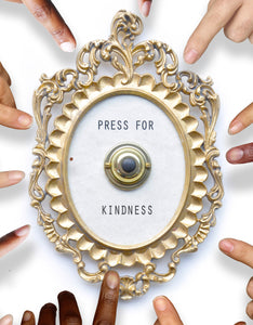 Press For Kindness Button - Ringing Version