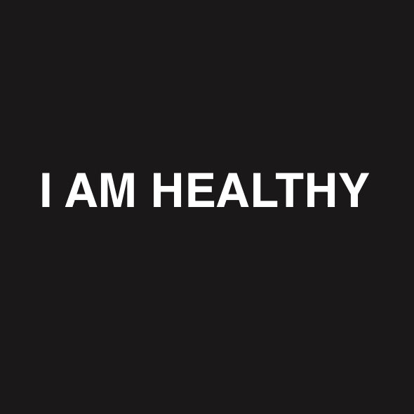 I AM HEALTHY STICKER
