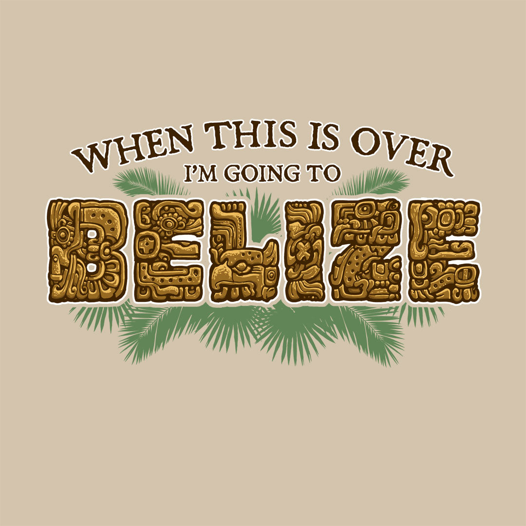 I'm Going to Belize Cool T-Shirt Design