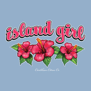Island Girl T Shirt Design - Inspired by the beauty of the Caribbean Islands with hibiscus flowers