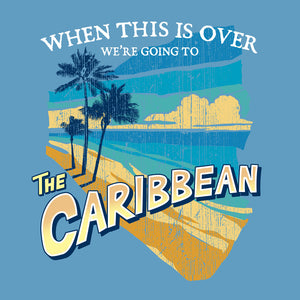 Going to the Caribbean T Shirt Design