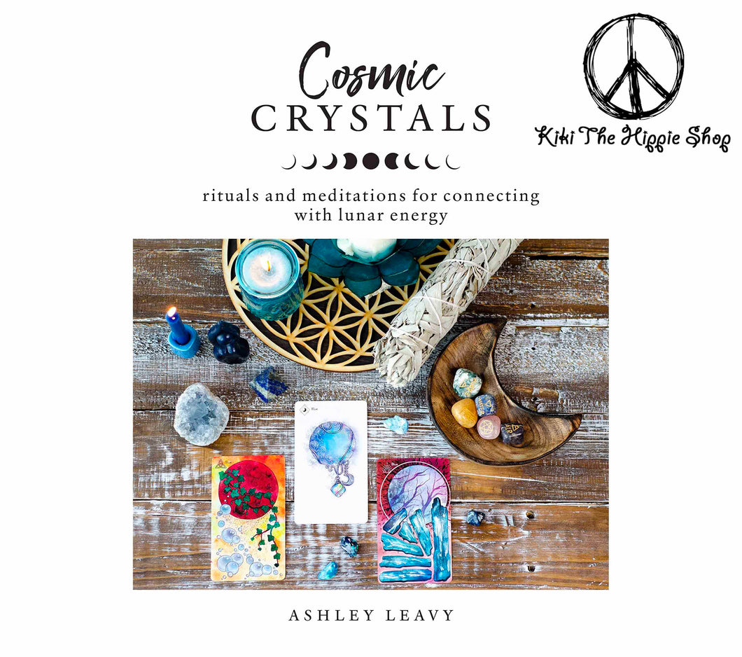 Cosmic Crystals ~ Rituals and Meditations for Connecting With Lunar Energy