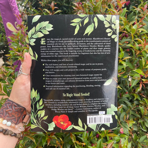 Blackthorn's Botanical Magic ~ The Green Witch's Guide to Essential Oils