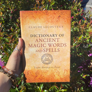 Dictionary of Ancient Magic Words & Spells