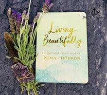 Load image into Gallery viewer, Living Beautifully ~ An Inspirational Journal
